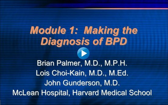 Module 1: Making the Diagnosis of BPD