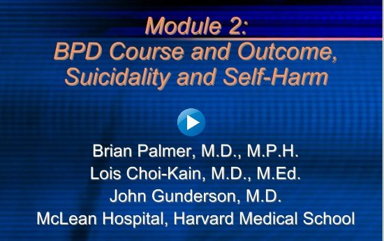 Module 2: BPD Course and Outcome Suicidality and Self Harm